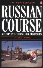 The New Penguin Russian Course by Nicholas J Brown